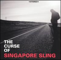 Okładka Singapore Sling - The Curse Of Singapore Sling