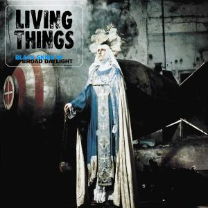 Okładka The Living Things - Black Skies in Broad Daylight