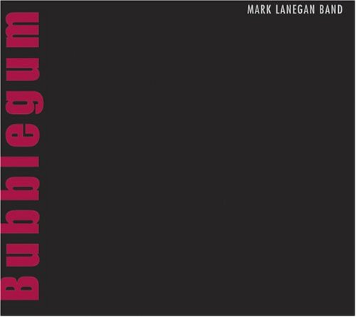 Okładka Mark Lanegan - Bubblegum