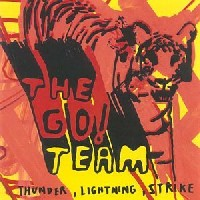 Okładka The Go! Team - Thunder, Lightning, Strike