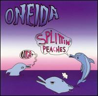 Okładka Oneida - Nice. Splittin' Peaches EP