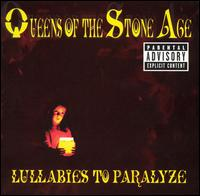 Okładka Queens Of The Stone Age - Lullabies To Paralyze