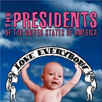 Okładka The Presidents Of The United States Of America - Love Everybody