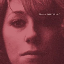 Okładka Martha Wainwright - Martha Wainwright