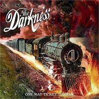 Okładka The Darkness - One Way Ticket To Hell... And Back