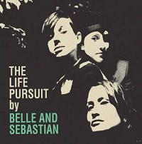 Okładka Belle And Sebastian - The Life Pursuit