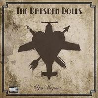 Okładka The Dresden Dolls - Yes, Virginia