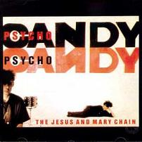 Okładka The Jesus And Mary Chain - Psychocandy