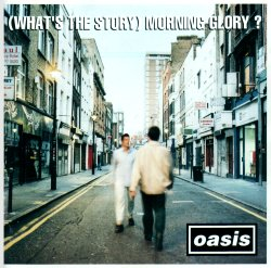 Okładka Oasis - (What's The Story) Morning Glory?