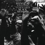 Obrazek pozycja 1. D'Angelo And The Vanguard – Black Messiah