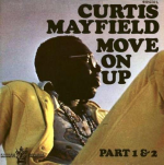 Obrazek pozycja 3. Curtis Mayfield – Move On Up