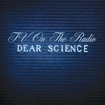 Obrazek pozycja 14. TV On The Radio – Dear Science