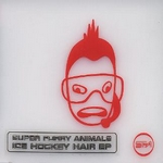 Obrazek pozycja Super Furry Animals – Ice Hockey Hair (Creation, 1998)